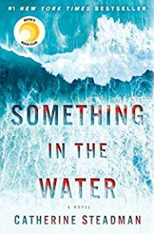 4. Something in the Water